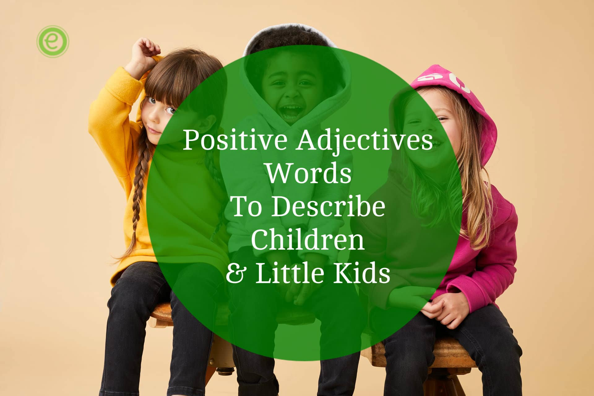 Are yourself describe adjectives what to 200+ Adjectives